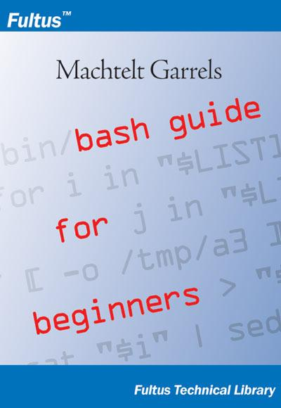 Bash Guide for Beginners EB9781596820357