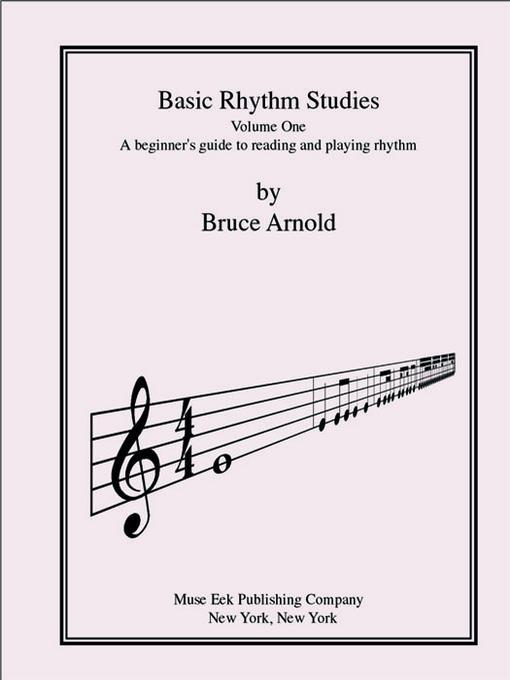 Basic Rhythm Studies, A beginner's guide to reading and playing rhythm EB9781890944896