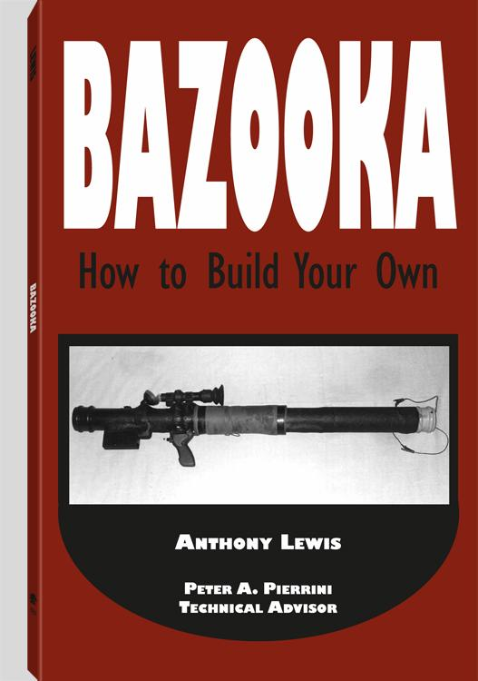 Bazooka: How To Build Your Own EB9781581608267