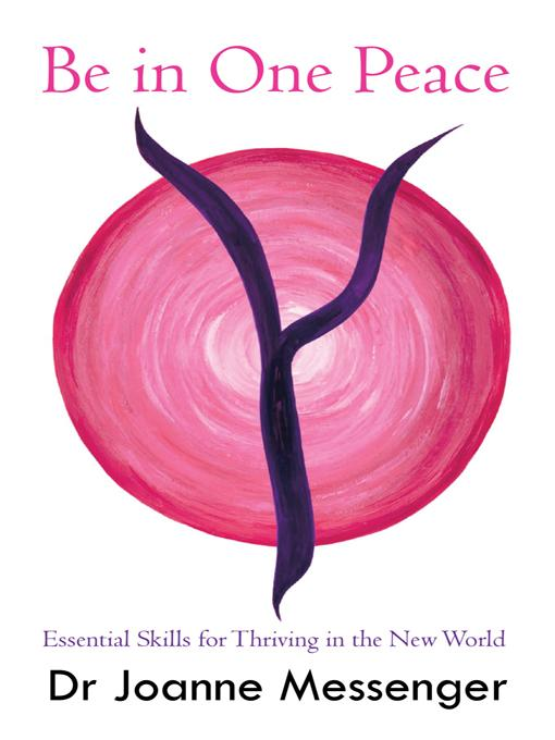 Be in One Peace: Essential Skills for Thriving in the New World EB9781452501871