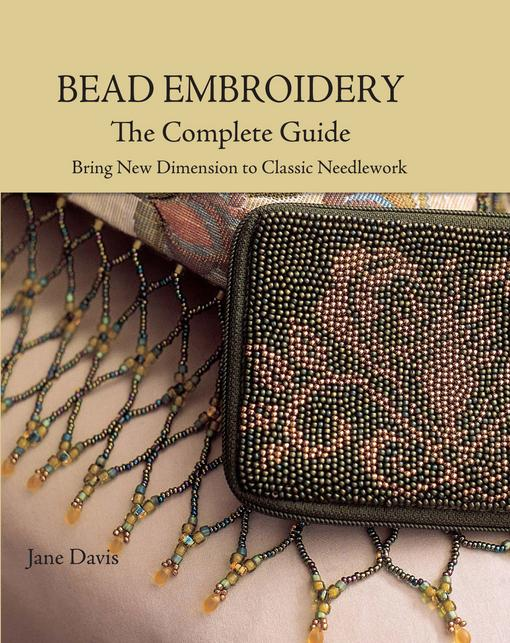 Bead Embroidery The Complete Guide EB9781440220609
