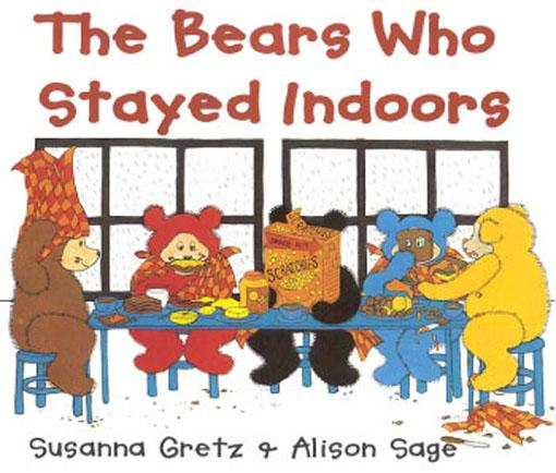 Bears Who Stayed Indoors, The EB9781590197820