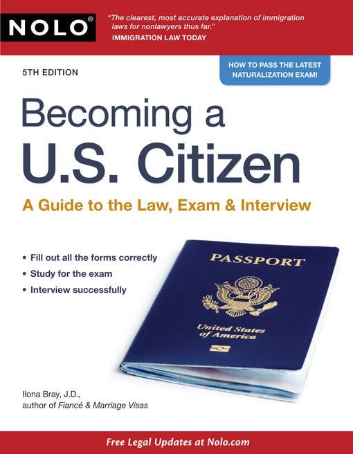 Becoming a U.S. Citizen: A Guide to the Law, Exam & Interview EB9781413314342