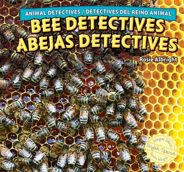 Bee Detectives / Abejas detectives EB9781448867561