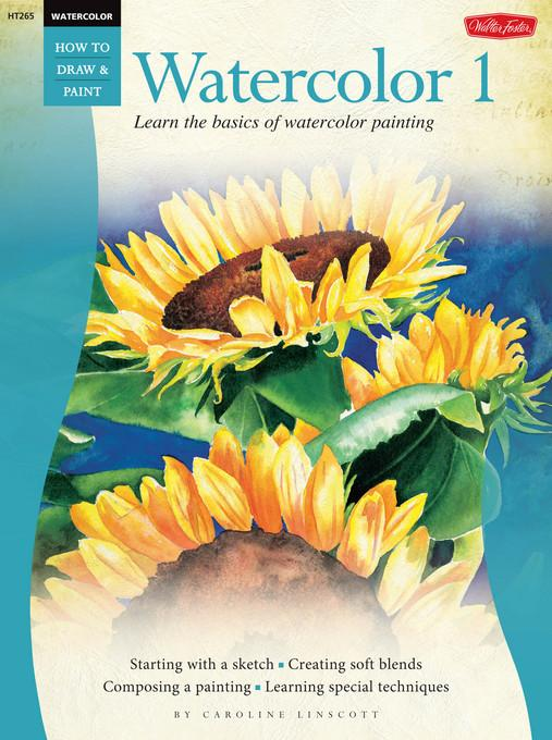 Beginner's Guide: Watercolor: Book 1 EB9781610598729