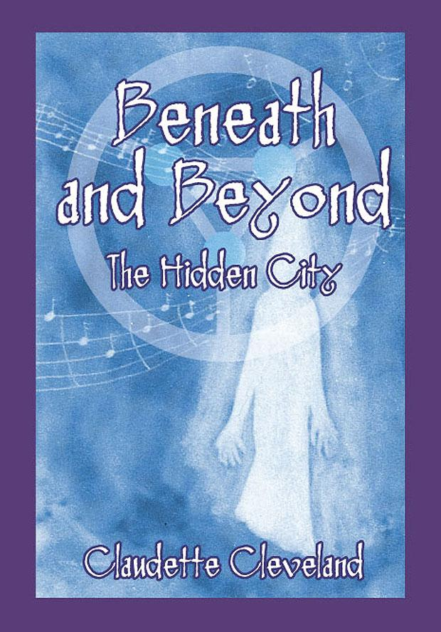 Beneath and Beyond the Hidden City EB9781609766801