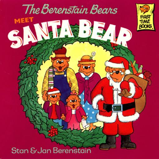 Berenstain Bears Meet Santa Bear, The EB9781590192467