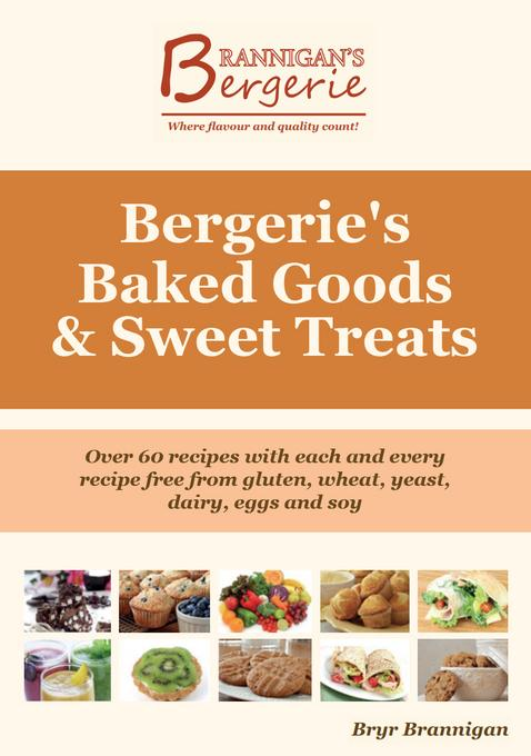 Bergerie's Baked Goods and Sweet Treats EB9781456608958