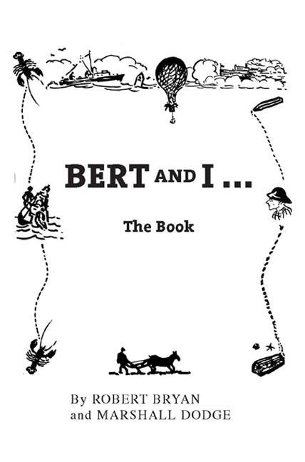 Bert and I ... The Book EB9781934031759