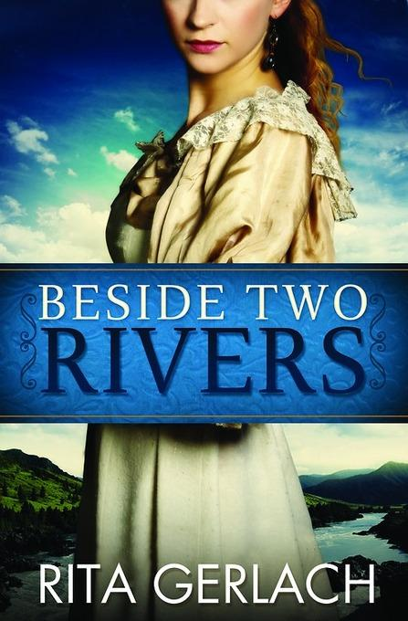 Beside Two Rivers: Daughters of the Potomac #2 EB9781426761782
