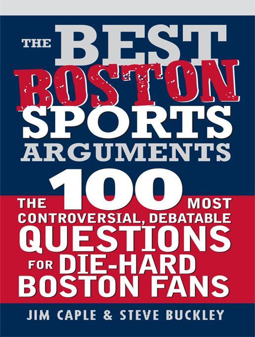 Best Boston Sports Arguments EB9781402249983