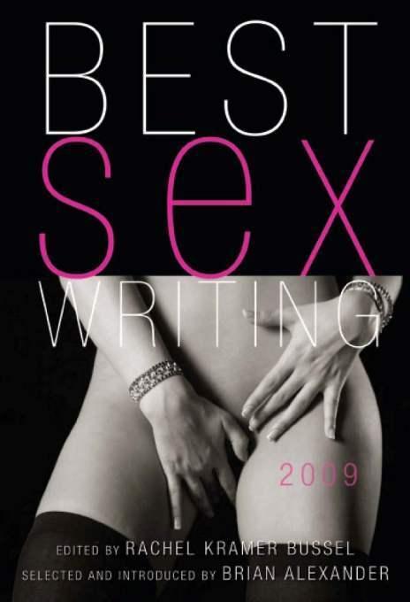 Best Sex Writing 2009 EB9781573444521