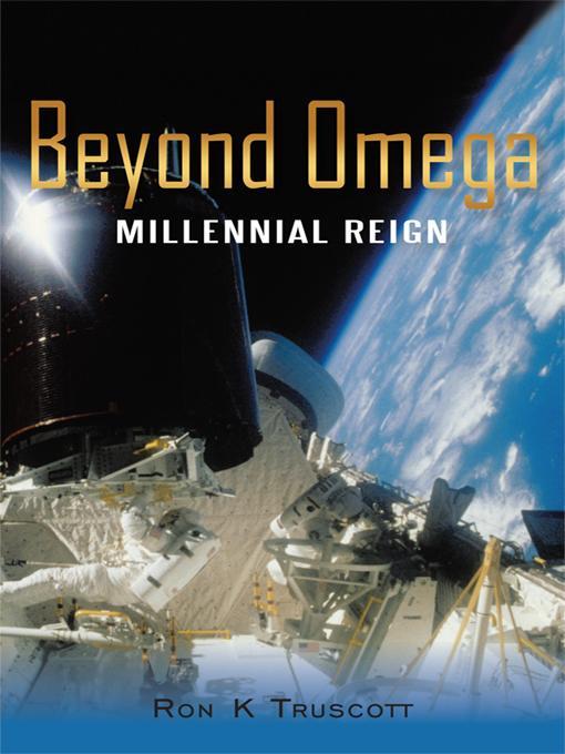 Beyond Omega: Millennial Reign EB9781450229425