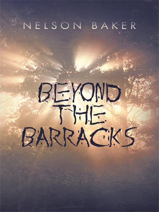 Beyond the Barracks EB9781462032587