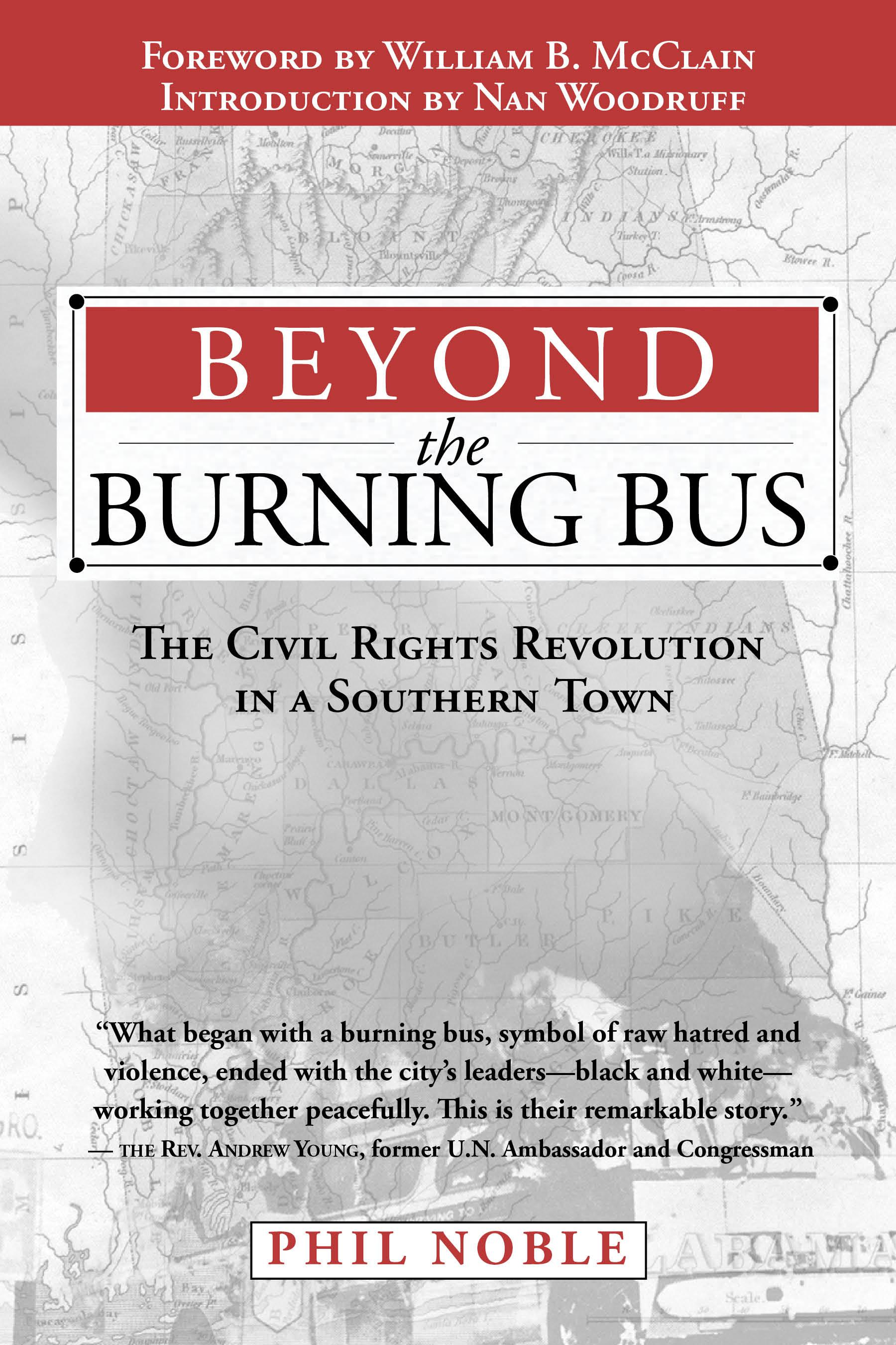 Beyond the Burning Bus: The Civil Rights Revolution in a Southern Town EB9781603060707