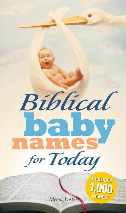 Biblical Baby Names for Today EB9781440515088