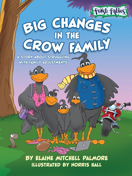 Big Changes in the Crow Family EB9781936770564