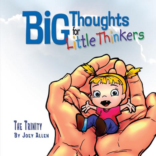 Big Thoughts for Little Thinkers: The Trinity EB9781614581468