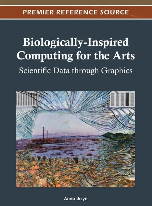 Biologically-Inspired Computing for the Arts EB9781466609433