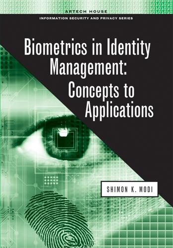 Biometrics in Identity Management: Concepts to Applications EB9781608070183