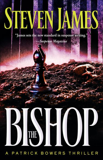 Bishop, The: A Patrick Bowers Thriller EB9781441211903