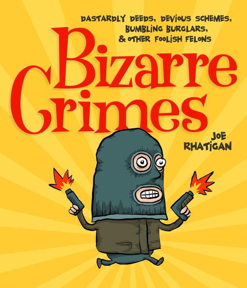 Bizarre Crimes EB9781607344810