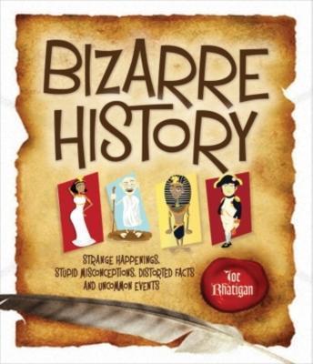 Bizarre History EB9781607344193
