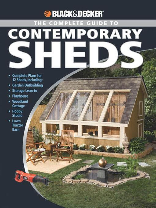 Black & Decker The Complete Guide to Contemporary Sheds EB9781616733513