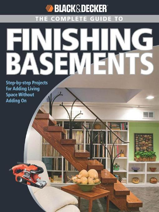 Black & Decker The Complete Guide to Finishing Basements EB9781616733810