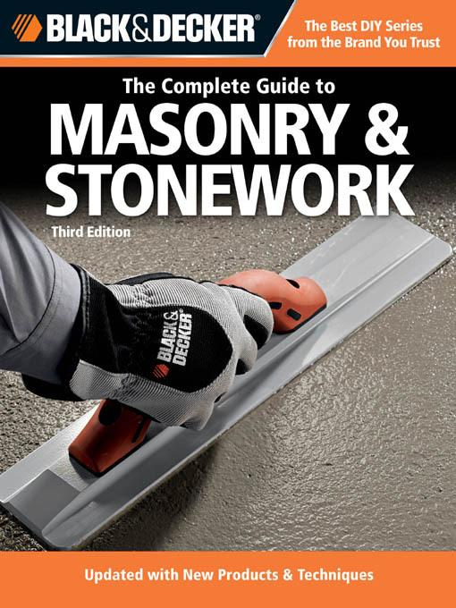 Black & Decker The Complete Guide to Masonry & Stonework EB9781616733100