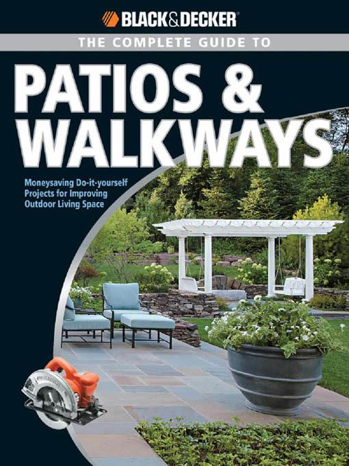 Black & Decker The Complete Guide to Patios & Walkways EB9781616733339