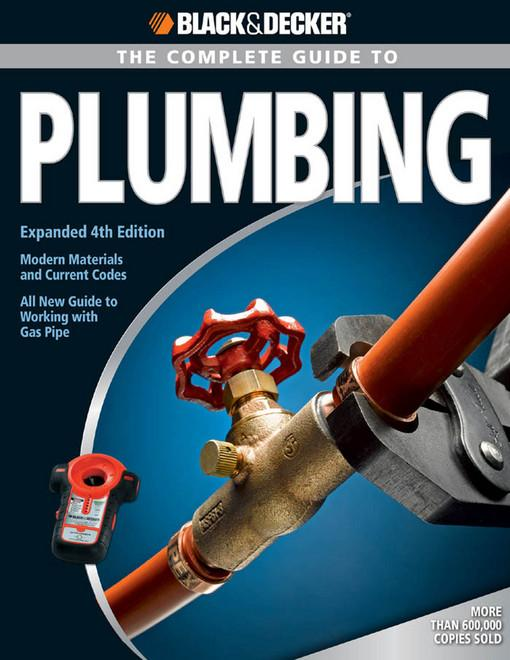 Black & Decker The Complete Guide to Plumbing EB9781616733629