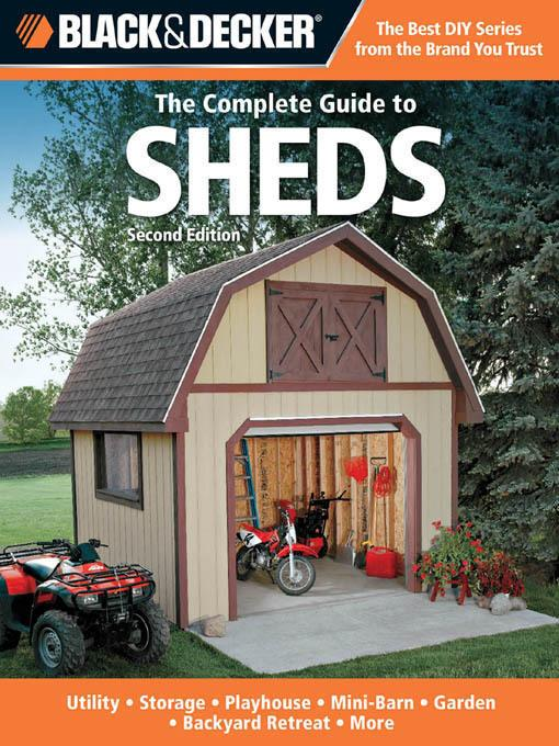 Black & Decker The Complete Guide to Sheds, 2nd Edition EB9781610597593