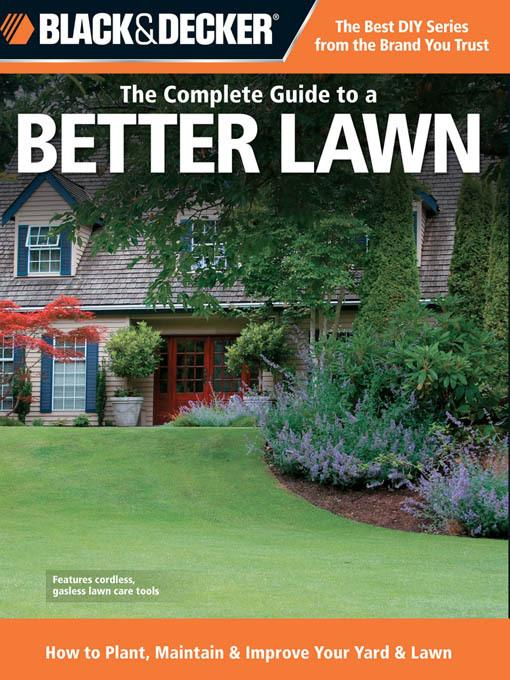 Black & Decker The Complete Guide to a Better Lawn EB9781610601894