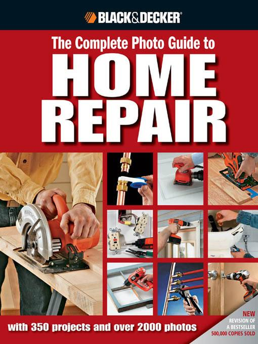 Black & Decker The Complete Photo Guide to Home Repair EB9781616737429