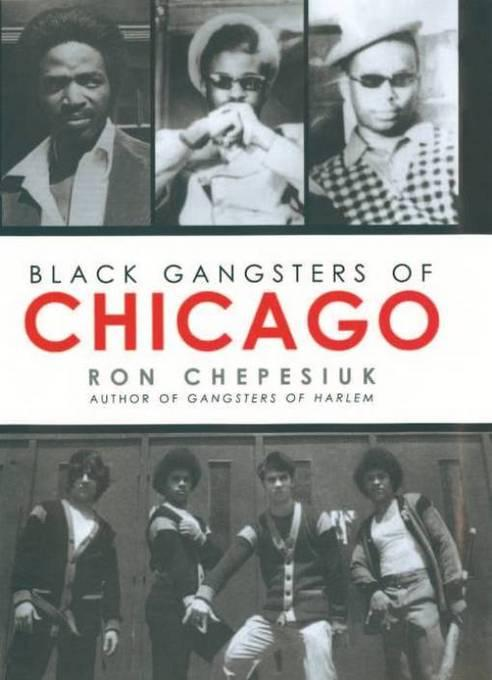 Black Gangsters of Chicago EB9781569804094