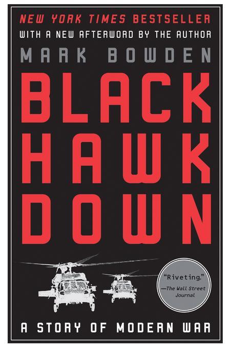 Black Hawk Down: A Story of Modern War EB9781555846046