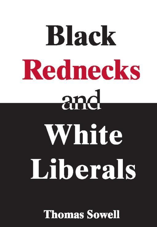 Black Rednecks and White Liberals EB9781594032769