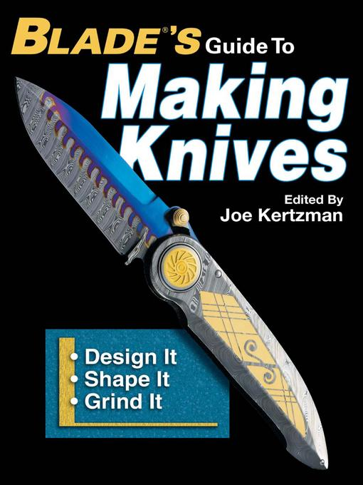 Blades Guide To Making Knives EB9781440224058