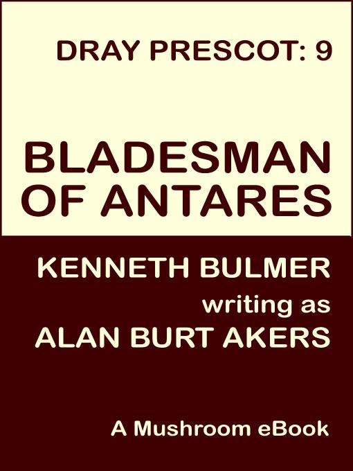 Bladesman of Antares [Dray Prescot #9] EB9781843193975