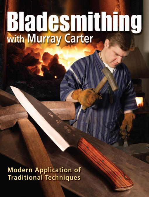 Bladesmithing with Murray Carter EB9781440218453