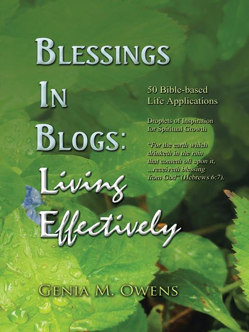 Blessings In Blogs: Living Effectively EB9781466911581