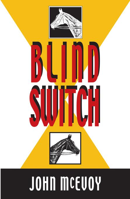 Blind Switch: A Jack Doyle Mystery EB9781615951338