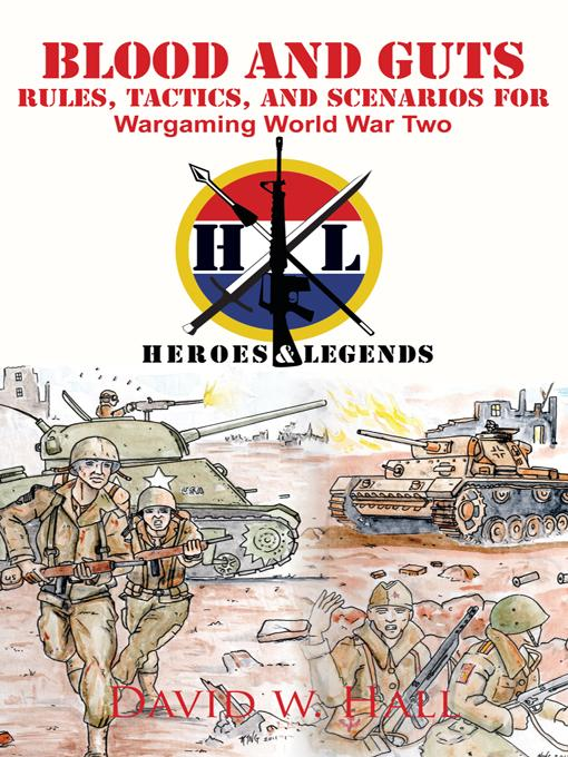 Blood and Guts: Rules, Tactics, and Scenarios for Wargaming World War Two EB9781462025541