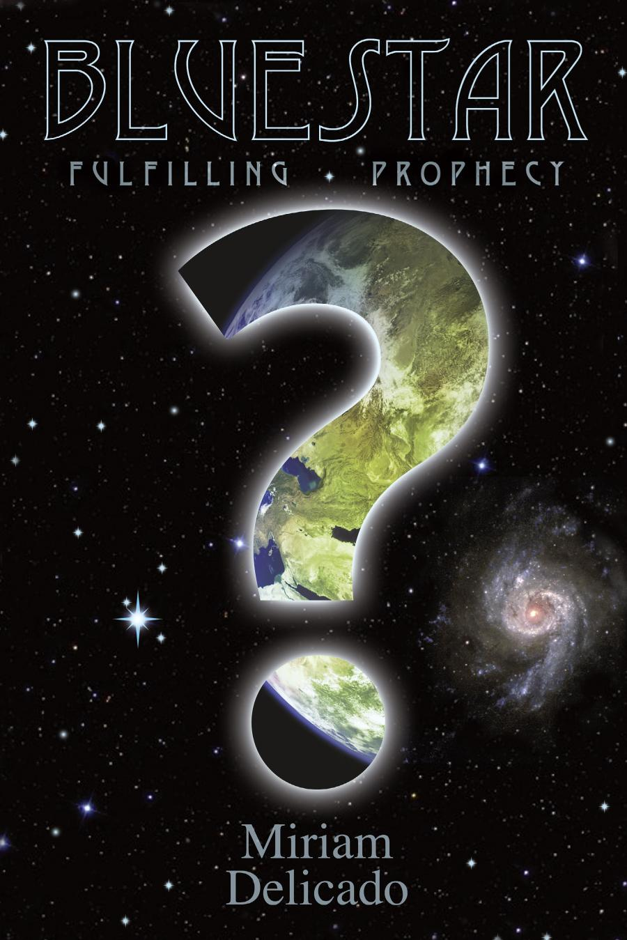 Blue Star: Fulfilling Prophecy EB9781425132095