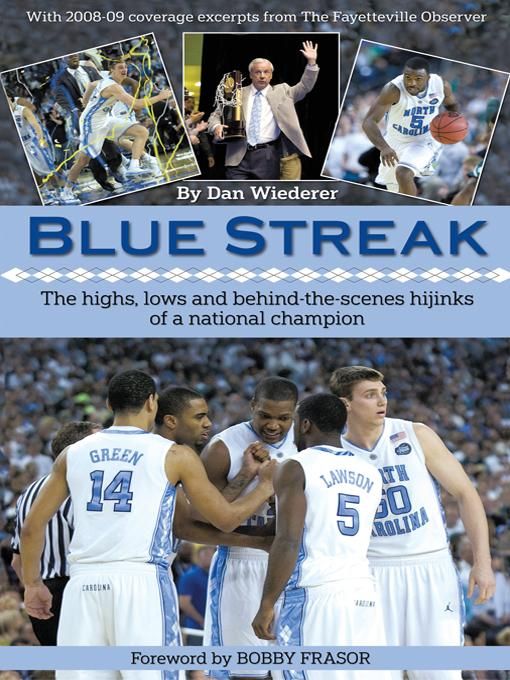 Blue Streak: The Highs, Lows and Behind the Scenes Hijinks of a National Champion EB9781450216807