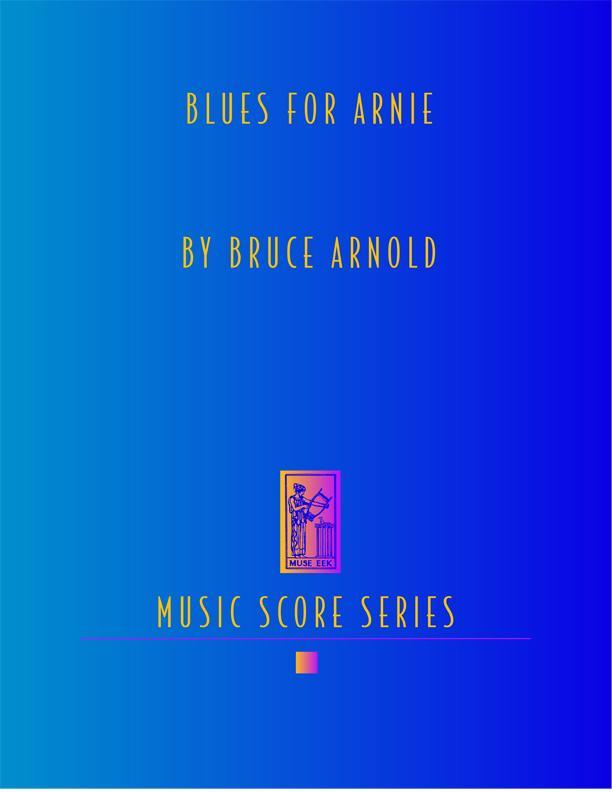 Blues for Arnie Score EB9781594898037
