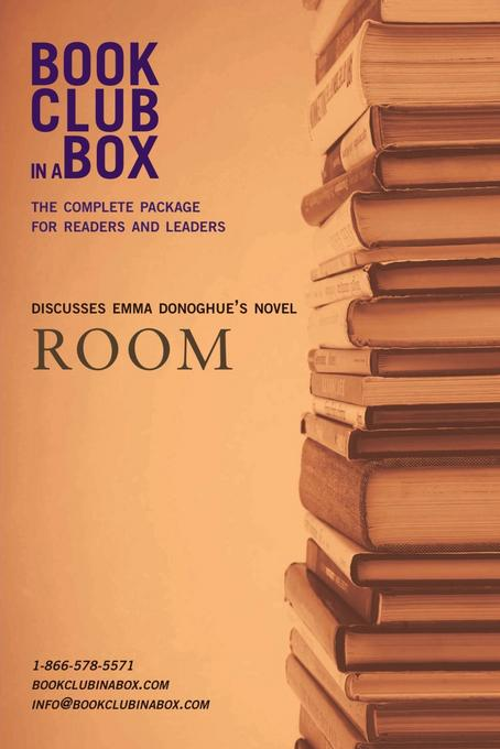 Bookclub-in-a-Box Discusses Room by Emma Donoghue EB9781897082928