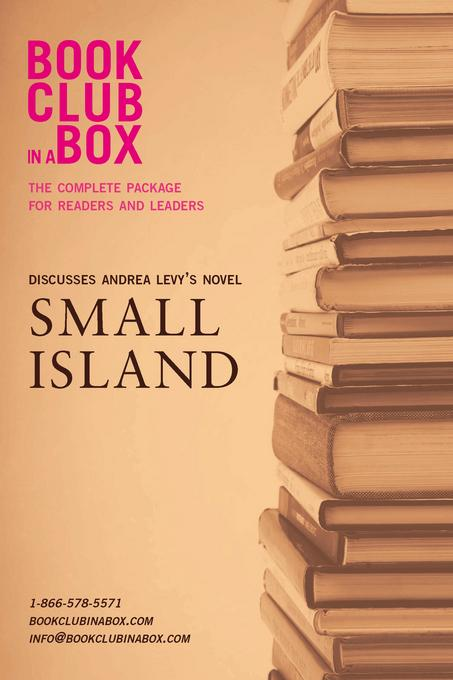 Bookclub-in-a-Box Discusses Small Island, by Andrea Levy EB9781927121115