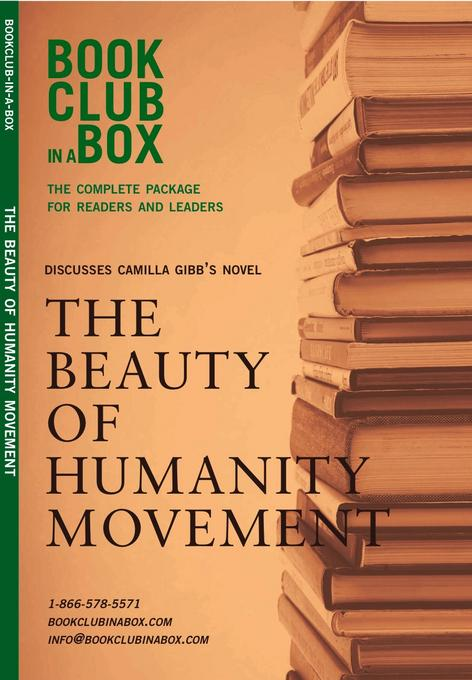 Bookclub-in-a-Box Discusses The Beauty of Humanity Movement, by Camilla Gibb EB9781897082959